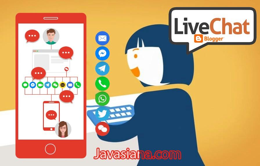 Panduan Cara Membuat dan Memasang Live Chat Blogger