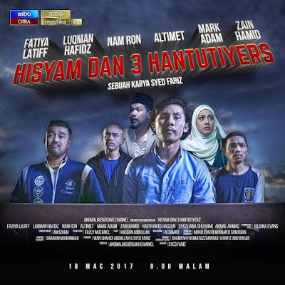 Sinopsis Telemovie Hisyam dan 3 Hantutiyers, Senarai Pelakon Telemovie Hisyam & 3 Hantutiyers, Fatiya Latiff, Luqman Hafisz, Namron, Altimet, Mark Adam, Zain Hamid,