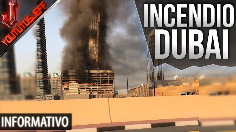 Gran incendio en el centro de Dubái