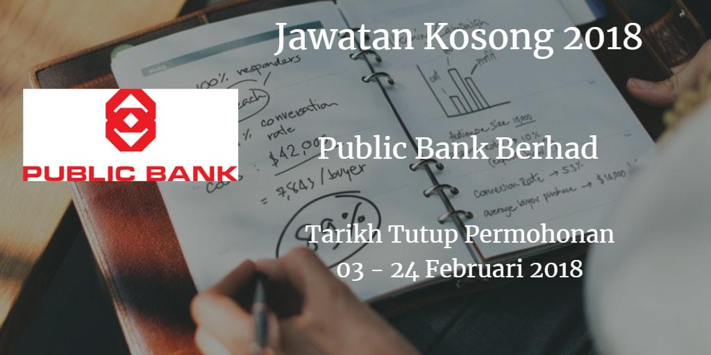 Jawatan Kosong Public Bank Berhad 03 - 24 Februari 2018