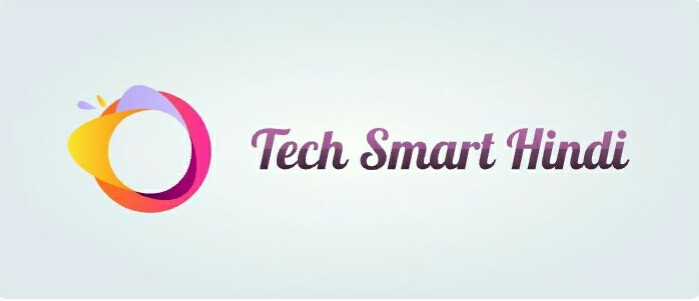 Tech Smart Hindi - All About Technical Knowledge