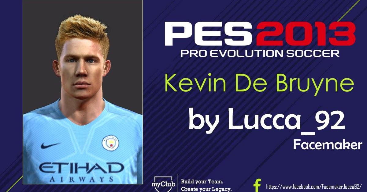 ultigamerz: PES 2013 Kevin De Bruyne (Man City) Face 2018