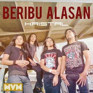Kristal - Beribu Alasan MP3
