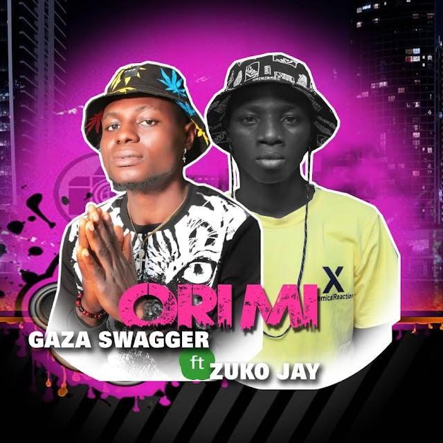 [Music] Gaza Swagger ft. Zuko Jay - Ori Mi