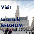 Visit Belgium for Free at 10+ Popular Places in Brussels ~ Popular Places to Visit in the World