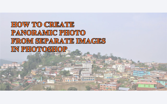 create-panoramic-photo-adobe-photoshop