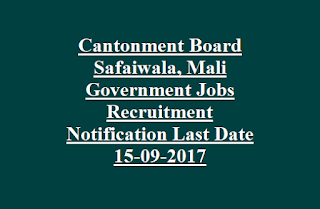 Indian Army Ambala Cantonment Board Safaiwala, Mali Government Jobs Recruitment Notification Last Date 15-09-2017