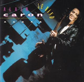 Alain Caron - 1993 - Le Band