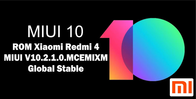 Download ROM Xiaomi Redmi 4 MIUI V10.2.1.0.MCEMIXM Global Stable