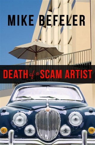 Death of a Scam Artist, by Mike Befeler