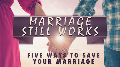 5 Ways To Save A Marriage