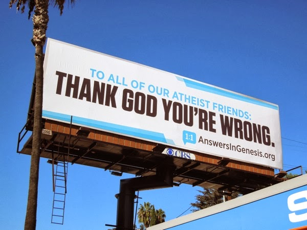 Atheists Thank God youre wrong billboard