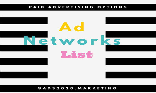 ad-networks-list-paid-advertising-ads2020-500x300