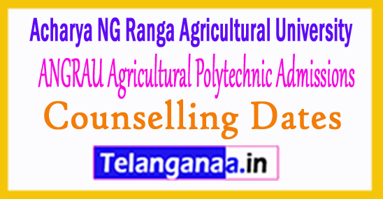 ANGRAU Agriculture Polytechnic Courses Admissions Counselling Dates 2018