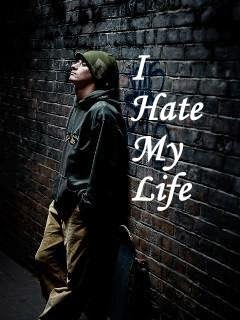 I Hate My Life 240x320 Mobile Wallpaper Mobile Wallpapers