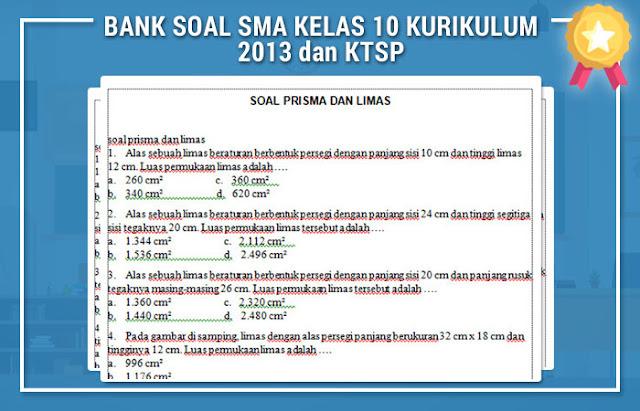 BANK SOAL SMA KELAS 10 KURIKULUM 2013 dan KTSP