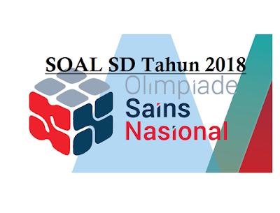 Soal dan Jawaban OSN SD 2018 dengan Pembahasan