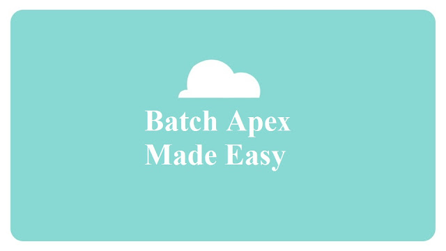 Salesforce Batch Apex
