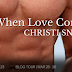 Blog Tour - When Love Comes Back by Christi Snow