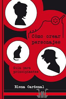 Libro: Cómo crear personajes. Elena Cardenal