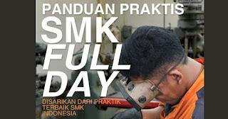 JUKNIS Panduan Praktis SMK Fullday