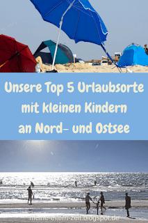 Unsere Top 5 Urlaubsorte mit kleinen Kindern an Nord- und Ostsee