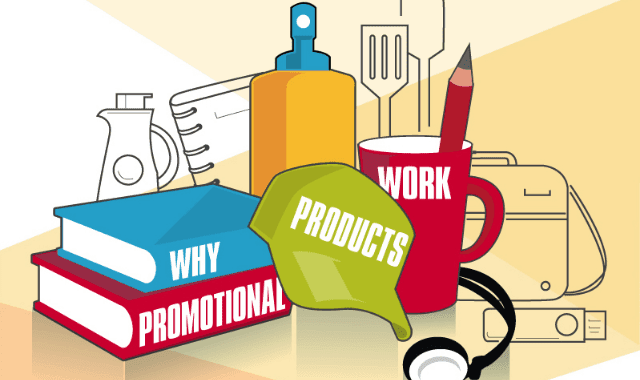Why Promotional Products Work