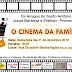 O Cinema da Família acontecerá na próxima sexta dia 21 no Bairro do Santo Antônio