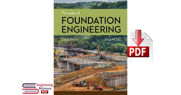 Principles of Foundation Engineering Eighth Edition by Braja M. Das