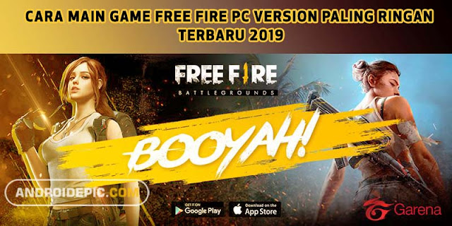 Download dan main game Free Fire Versi PC/Laptop dengan emulator paling ringan dan tidak butuh pc spek tinggi, Unduh Game Free Fire Battlegrounds via Playstore.