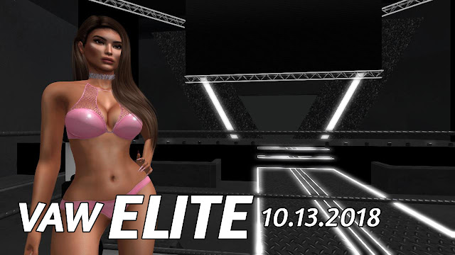 VAW ELITE In Second Life, 5PM SLT (10/13/2018) • BAD Second Match
