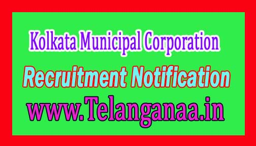 Kolkata Municipal Corporation KMC Recruitment Notification 2016
