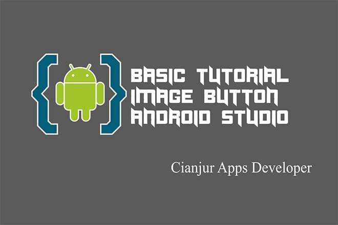 Belajar Membuat ImageButton di Android Studio