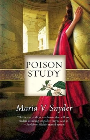 https://www.goodreads.com/book/show/60510.Poison_Study?from_search=true