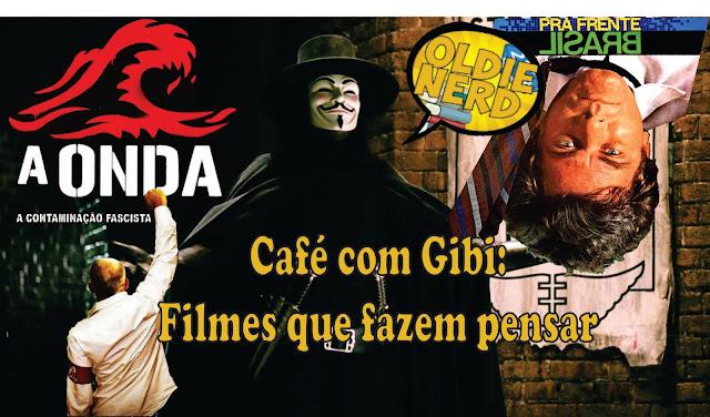 V de Vingança Pra Frente Brasil A Onda Reflexão Oldie Nerd