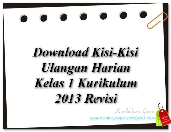 Download Kisi-Kisi Ulangan Harian Kelas 1 Kurikulum 2013 Revisi