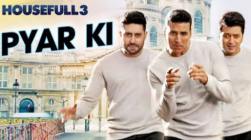 Pyar Ki Maa Ki - Housefull 3 (2016)