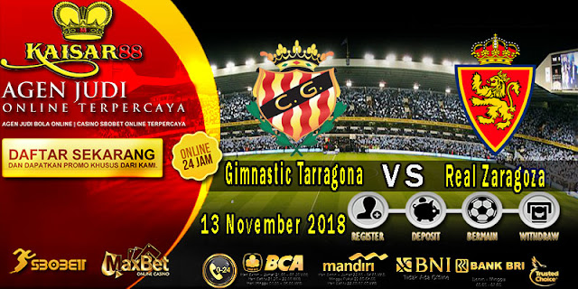Prediksi Bola Terpercaya Liga Segunda Gimnastic Tarragona vs Real Zaragoza 13 November 2018