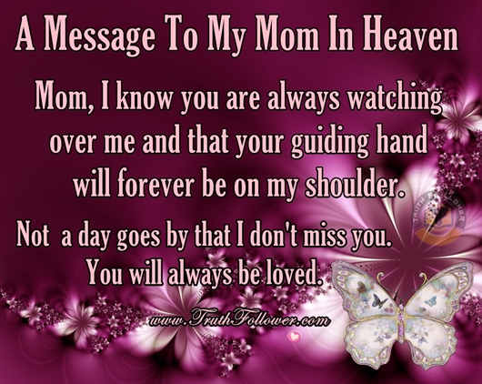 A Message To My Mom In Heaven