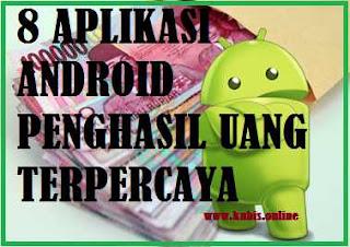 Aplikasi android penghasil uang dan pulsa