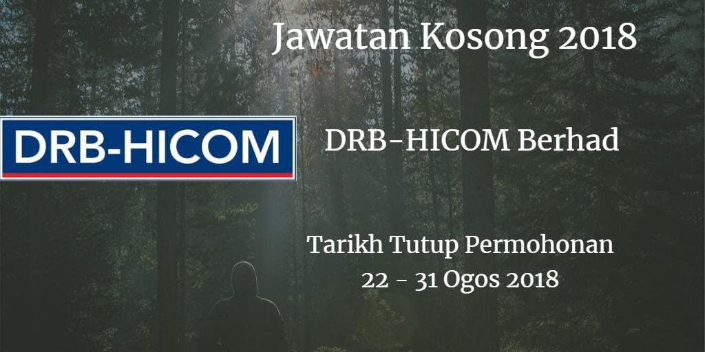 Jawatan Kosong DRB-HICOM Berhad 22 - 31 Ogos 2018