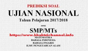 10 Paket Latihan Soal Prediksi Simulasi UN Bahasa inggris SMP 2018