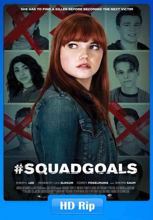 SquadGoals 2018 WEB-DL 720p | 300MB 480p | 100MB HEVC Poster