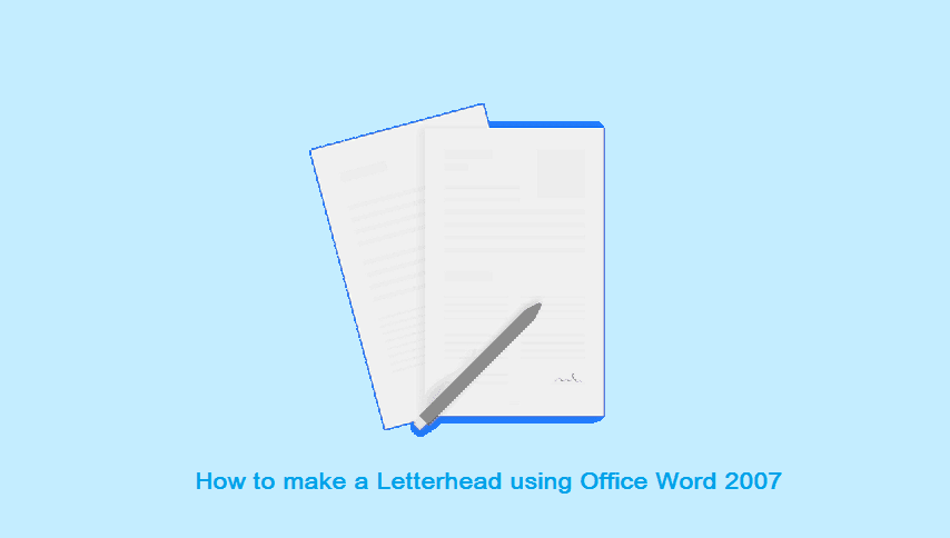 Cara Membuat Kop Surat Word 2007