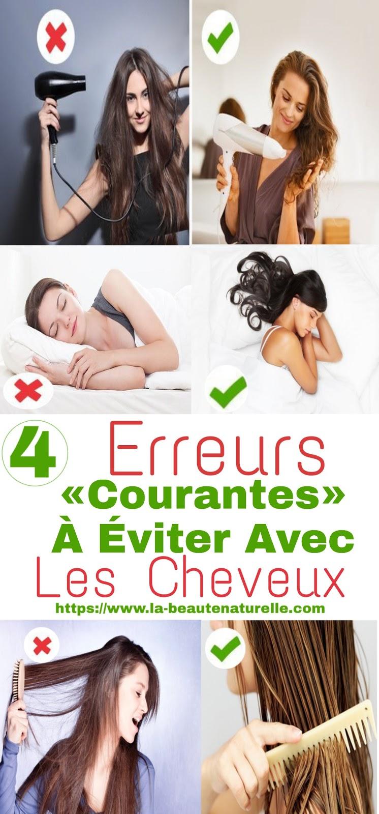 4 Erreurs «Courantes» À Éviter Avec Les Cheveux