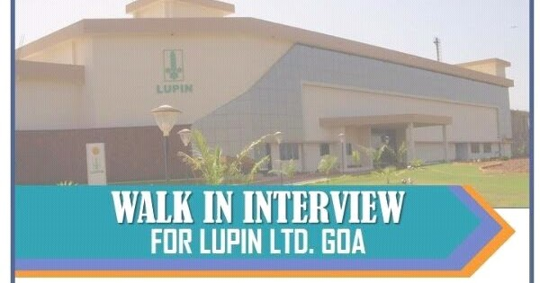 LUPIN LTD  : Walk in Interview on 1st & 2nd July 2017