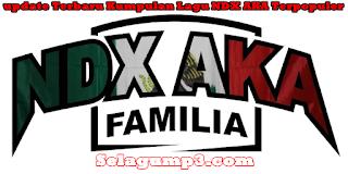 Kumpulan Lagu Mp3 NDX A.K.A Paling Galau Terpopuler Update Terbaru