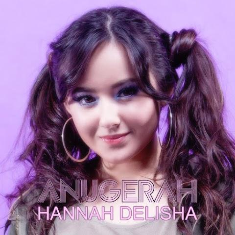 Hannah Delisha - Anugerah MP3