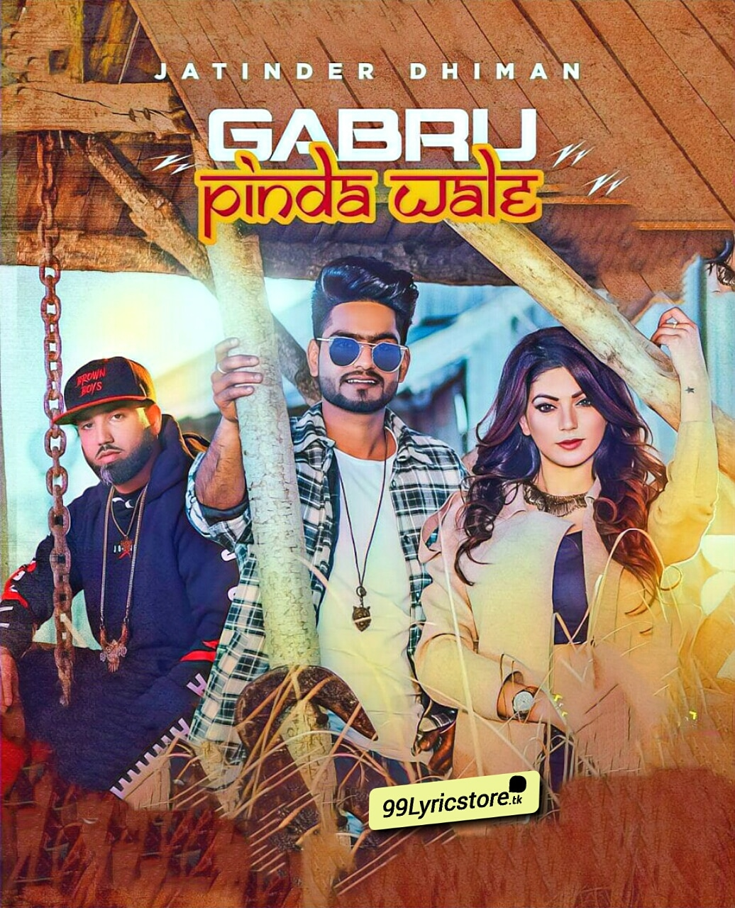 Gabru Pinda Wale Punjabi Song Lyrics Sung by Jatinder Dhiman