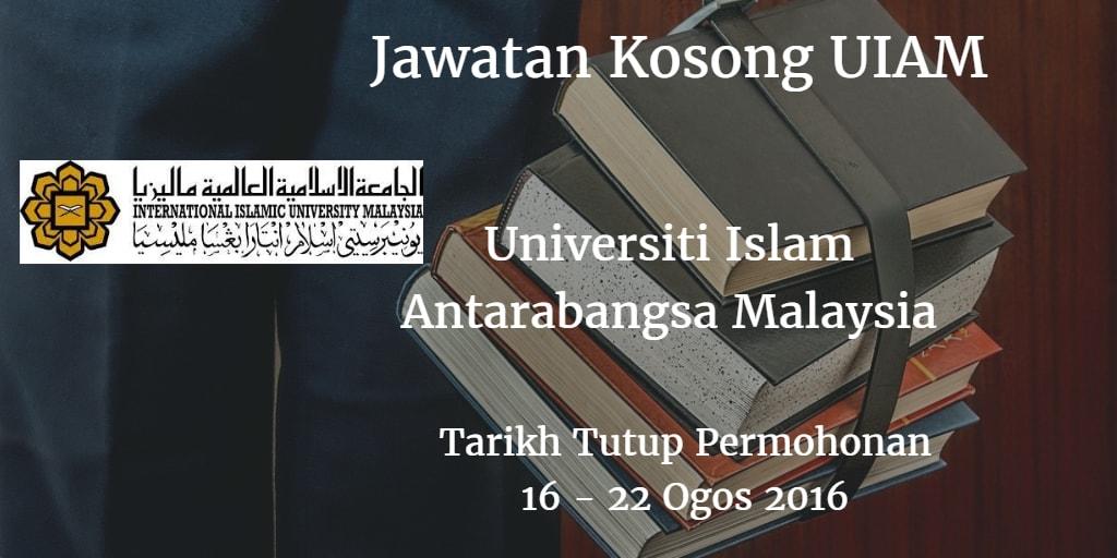 Jawatan Kosong UIAM 16 - 22 Ogos 2016